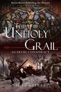The Unholy Grail (#02 in Argathi Conspiracy Series) eBook