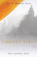 Unquiet Vigil Paperback