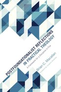 Postfoundationalist Reflections in Practical Theology Paperback