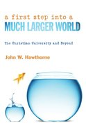 A First Step Into a Much Larger World Paperback