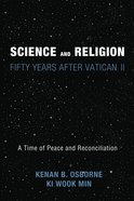 Science and Religion: Fifty Years After Vatican II