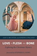Love in Flesh and Bone Paperback