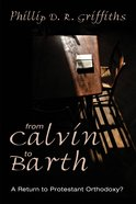 From Calvin to Barth Paperback