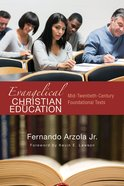 Evangelical Christian Education Paperback