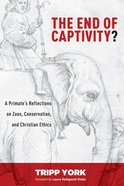 The End of Captivity? Paperback
