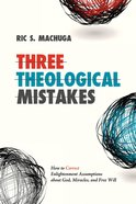 Three Theological Mistakes Paperback