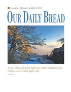 Our Daily Bread 2015: January/February/March eBook