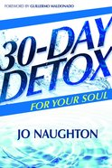 30 Day Detox For Your Soul Paperback