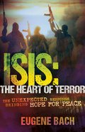 ISIS: The Heart of Terror