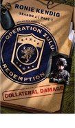 Collateral Damage (#01 in Operation Zulu Redemption Series) eBook