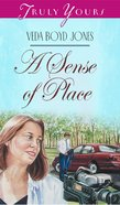 A Sense of Place (#293 in Heartsong Series) eBook