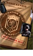Hazardous Duty (#03 in Operation Zulu Redemption Series) eBook