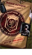 Act of Treason (#04 in Operation Zulu Redemption Series) eBook