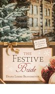 The Festive Bride (#09 in 12 Brides Of Christmas Series) eBook