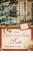 The Christmas Star Bride (#10 in 12 Brides Of Christmas Series) eBook