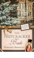 The Nutcracker Bride (#02 in 12 Brides Of Christmas Series)
