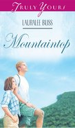 Mountaintop (#249 in Heartsong Series) eBook