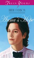 Anna's Hope (#252 in Heartsong Series) eBook