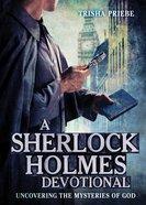 A Sherlock Holmes Devotional Paperback