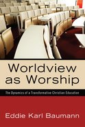 Worldview as Worship eBook