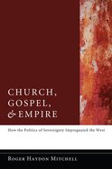 Church, Gospel, and Empire eBook