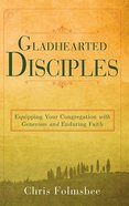Gladhearted Disciples eBook