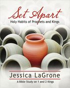 Set Apart - Women's Bible Study Participant Book eBook