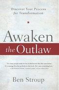 Awaken the Outlaw eBook