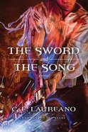 The Sword and the Song (#03 in The Song Of Seare Series) eBook