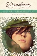 Wanderers (Her Name Is Woman Series) eBook