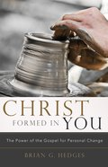 Christ Formed in You (Study Guide)