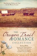 9in1: The Oregon Trail Romance Collection