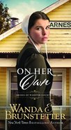 On Her Own (#02 in Brides Of Webster County Series) eBook