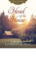 Head of the House (Love Endures Series) eBook