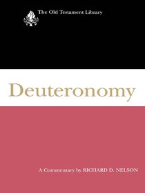 Deuteronomy (Old Testament Library Series)