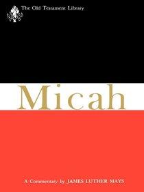 Micah (Old Testament Library Series)