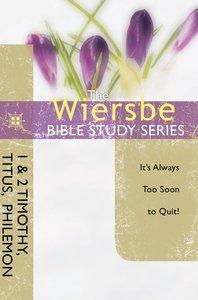 Be Faithful (1 & 2 Timothy, Titus, Philemon) (Be Series)