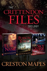 The Crittendon Files Trilogy (The Crittendon Files Series)
