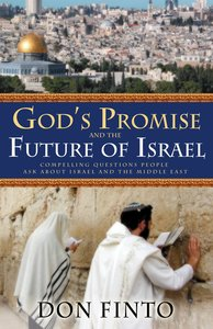 Gods Promise and the Future of Israel