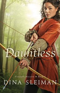 Dauntless (#01 in Valiant Hearts Series)