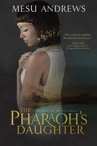 The Pharaohs Daughter (Treasures Of The Nile Series)