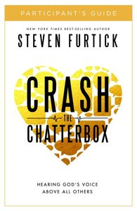 Crash the Chatterbox (Participants Guide)