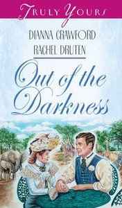 Out of the Darkness (#312 in Heartsong Series)