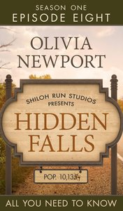 All You Need to Know (#08 in Hidden Falls Series)