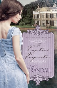 The Captive Imposter (#3 in Everstone Chronicles Series)