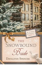 The Snowbound Bride (#11 in 12 Brides Of Christmas Series)
