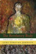 The Revelatory Body Hardback
