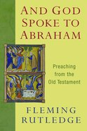 And God Spoke to Abraham Paperback