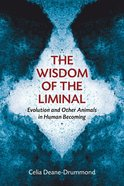 The Wisdom of the Liminal Paperback