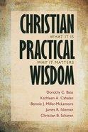 Christian Practical Wisdom Paperback